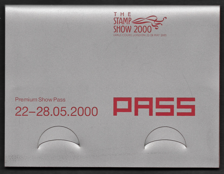 "2000 ""Stamp Show 2000"" Royal Mail Exhibition Premium Show Pass"
